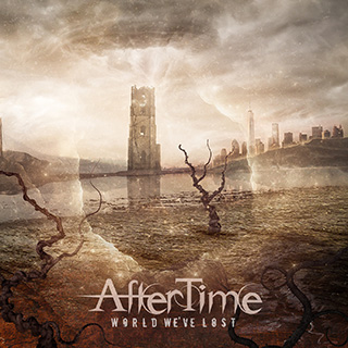 Aftertime - World We've Lost